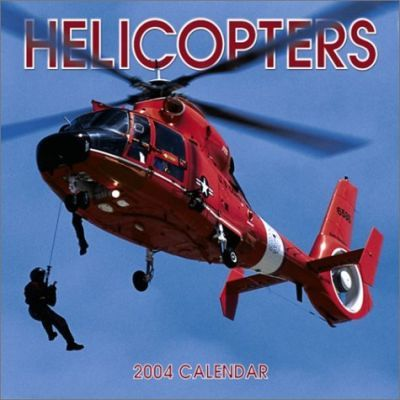 Helicopters Wall Calendar: 2004