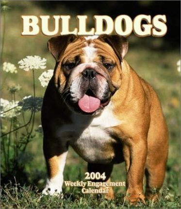 Bulldogs Hardcover Weekly Engagement Calendar: 2004
