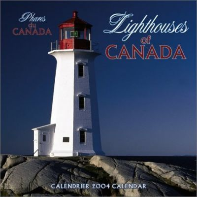 Lighthouses of Canada / Phares Canadiens Wall Calendar: 2004