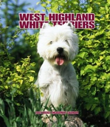 West Highland White Terriers Hardcover Weekly Engagement
