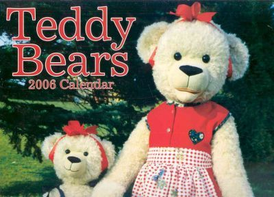 Teddy Bears 2006 Calendar