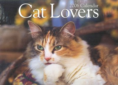 Cat Lovers 2006 Calendar