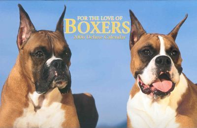 For The Love Of Boxers Deluxe 2006 Calendar