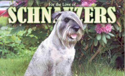 For The Love Of Schnauzers Deluxe 2006 Calendar