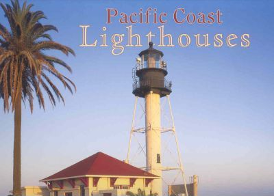 Pacific Coast Lighthouses 2006 Calendar