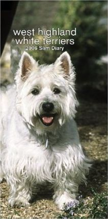 West Highland White Terriers Slim 2006 Diary Calendar