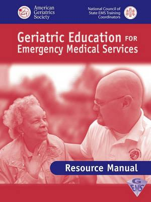 Geriatric Education for EMS: Review Manual