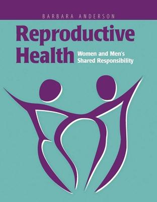 Reproductive Health: Women and Men's Shared Responsibility