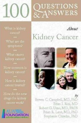 100 Questions and Answers About Kidney Cancer