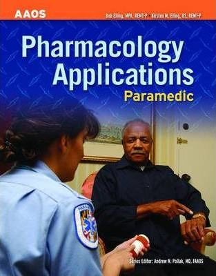 Paramedic: Pharmacology Applications : American Academy of