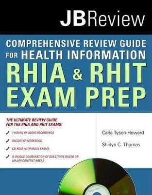 The Comprehensive Review Guide for Health Information: RHIA & RHIT Exam Prep