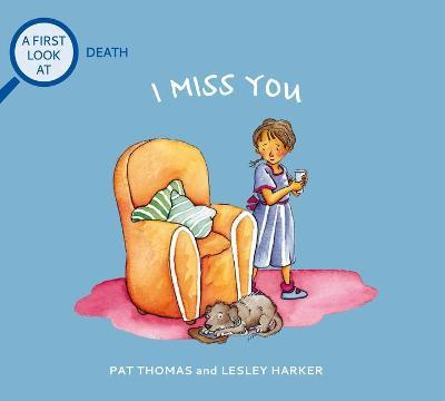 I Miss You: a First Look at Death
