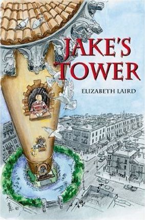 Jake's Tower  The Story of a Boy's Triumph Over Cruelty