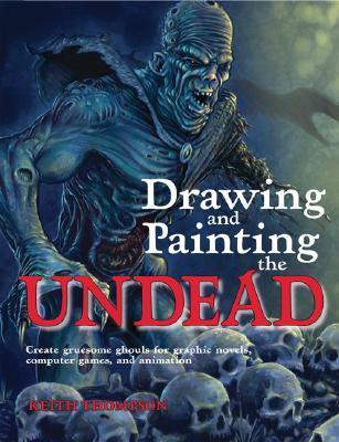 Drawing and Painting the Undead