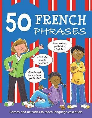 50 French Phrases : Susan Martineau : 9780764143403