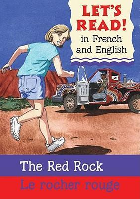 Red Rock/Rocher Rouge : French/English Edition