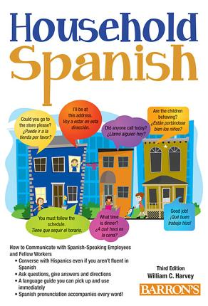 Household Spanish: How to Communicate with Your Spanish