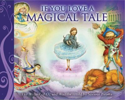 If You Love a Magical Tale