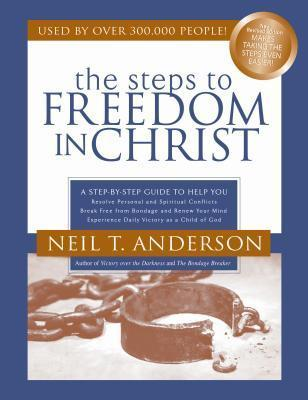 The Steps to Freedom in Christ Study Guide : A Step-By-Step Guide to Help You
