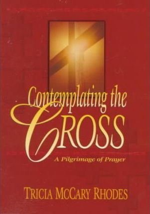 Contemplating the Cross