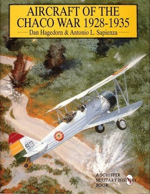 Aircraft of the Chaco War 1928-1935