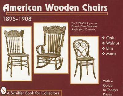 American Wooden Chairs  1895-1910