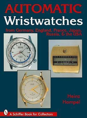 Automatic Wristwatches from Germany, England, France, Japan, Russia and the USA