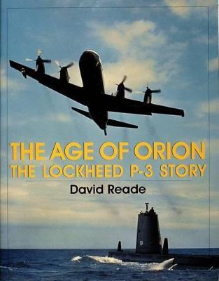 Age of Orion: The Lockheed P-3 Story
