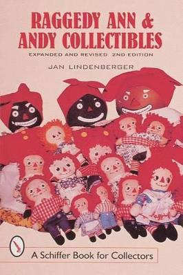Raggedy Ann and Andy Collectibles: A Handbook & Price Guide