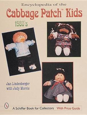 Encyclopedia of Cabbage Patch Kids: 1980s