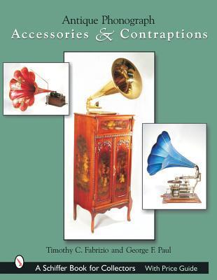 Antique Phonograph Accessories & Contraptions