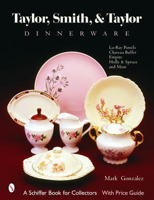 Taylor, Smith and Taylor China Company Guide to Shapes and Values
