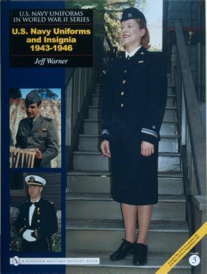 Us navy uniforms in world war ii jeff warner 9780764325847 us navy uniforms in world war ii publicscrutiny Choice Image