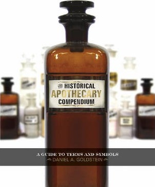 The Historical Apothecary Compendium