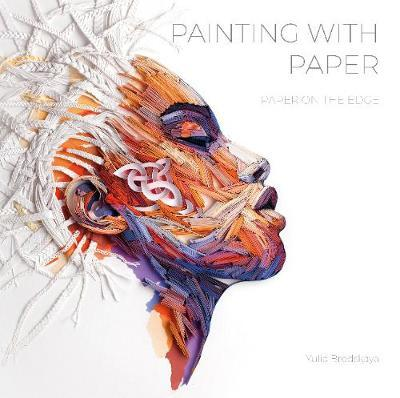 Painting with Paper: Paper on the Edge