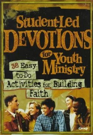 Student-led Devotions for Youth Ministry