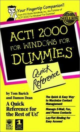 Act! 2000 for Windows for Dummies Quick Reference
