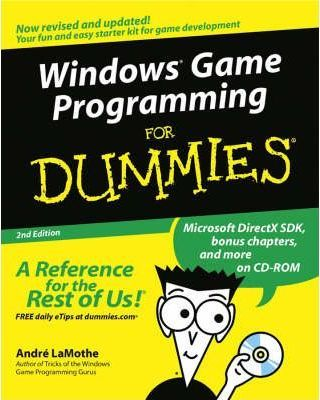 Windows game programming for dummies, 2nd edition, for dummies by.
