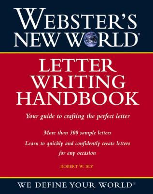 Websters new world letter writing handbook robert w bly websters new world letter writing handbook spiritdancerdesigns Image collections