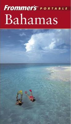 Frommer's Portable Bahamas