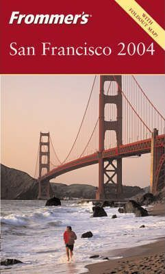 Frommer's San Francisco 2004