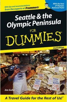 Seattle and the Olympic Peninsula for Dummies