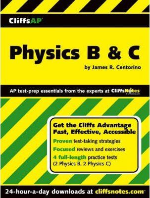 Cliffs Advanced Placement Physics B and C