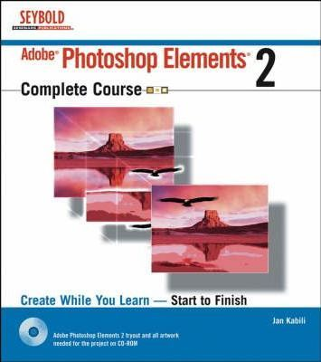 Adobe Photoshop Elements 2: Complete Course