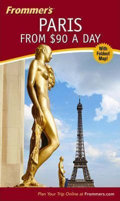 Frommer's Paris from $90 a Day