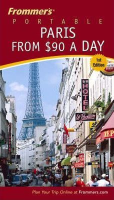Frommer's Portable Paris from $90 a Day