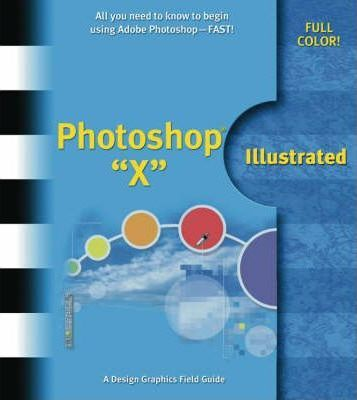 Photoshop X Illustrated