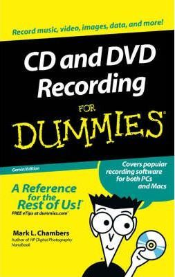 CD and DVD Recording for Dummies, Gemini Edition (Custom Book)