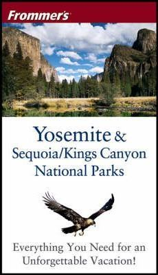 Yosemite and Sequoia/Kings Canyon National Parks