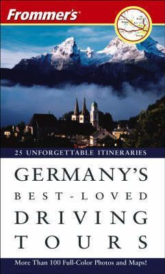 Frommer's Germany's Best-Loved Driving Tours, 6th Edition
